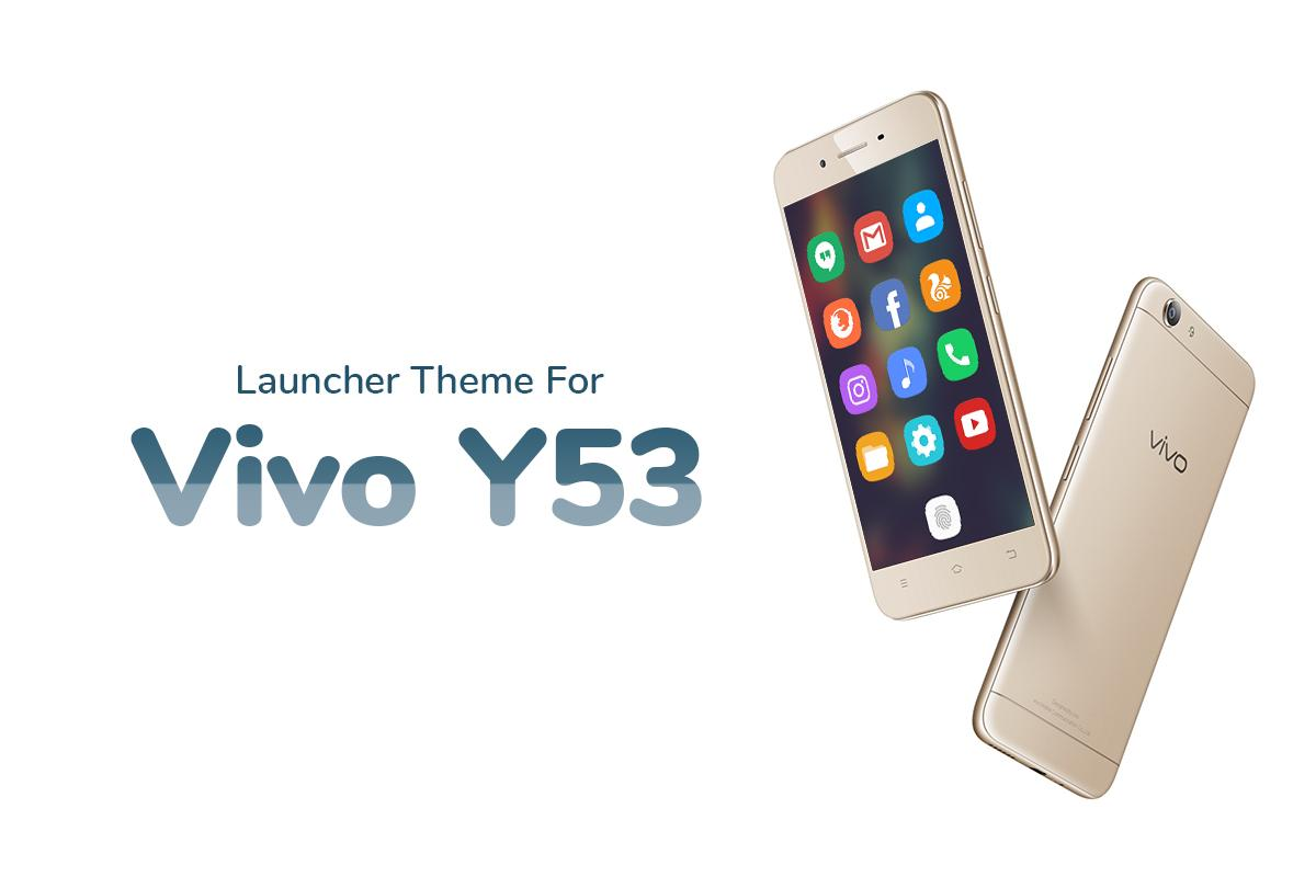 Theme for Vivo Y53 1 0 2 APK Download - Android