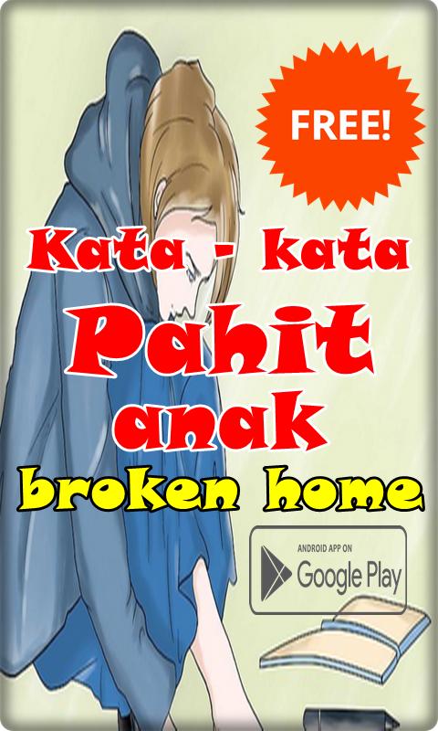 Kata Kata Pahit Anak Broken Home 101 Apk Download