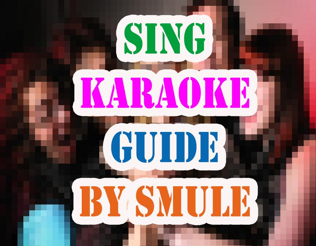 Free Sing Karaoke By Smule Tip 1 0 APK Download - Android
