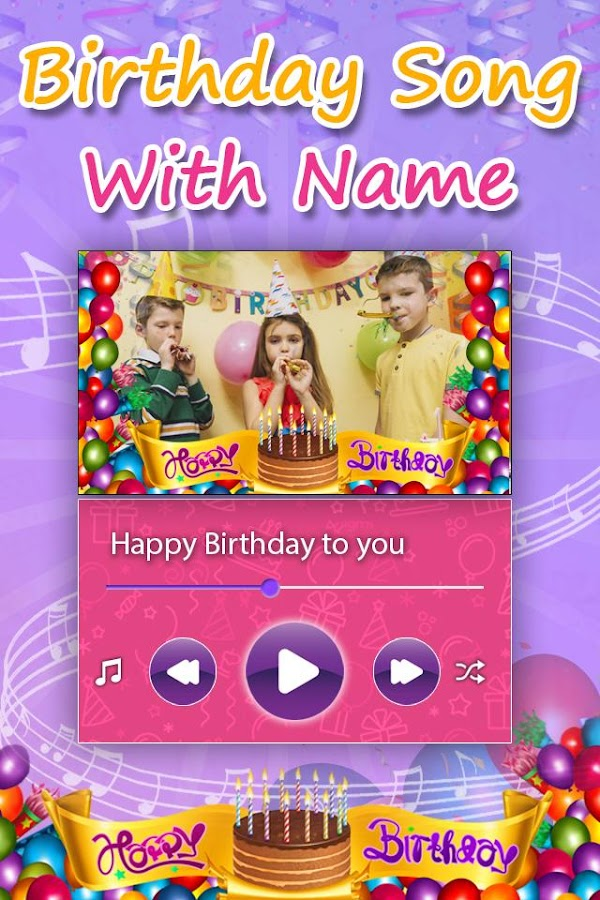 Happy Birthday Song with Name 1 1 APK Download - Android