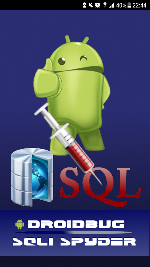 Droidbug SQLi Spyder PRO 1 0 7 APK Download - Android Tools Apps