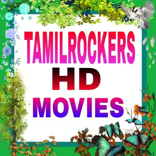 TamilRocker:2018 HD Tamil New movies Tamilrockers 8 2 APK