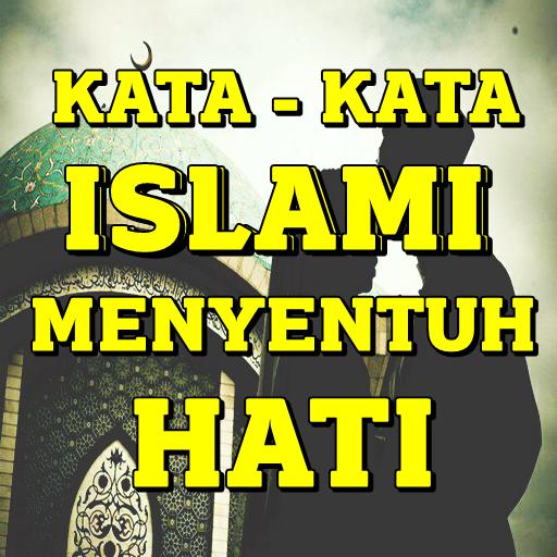 Kata Kata Islami Yang Menyentuh Hati 88 Apk Download