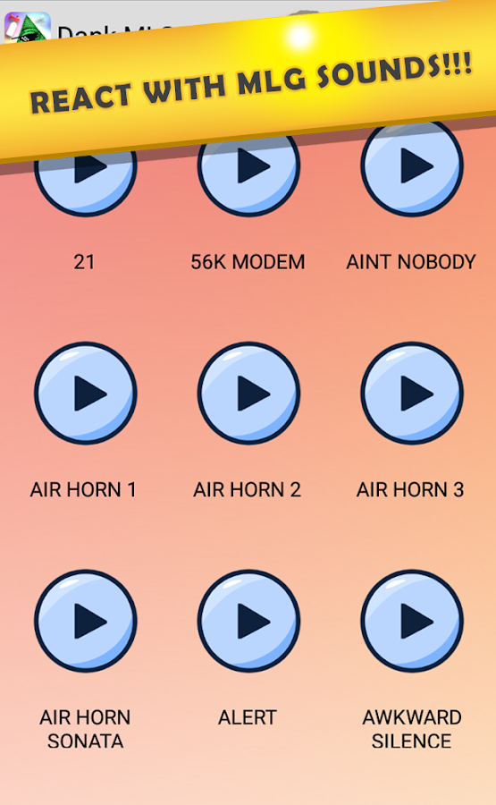 Dank MLG Soundboard 2018 1 1 6 APK Download - Android Entertainment Apps