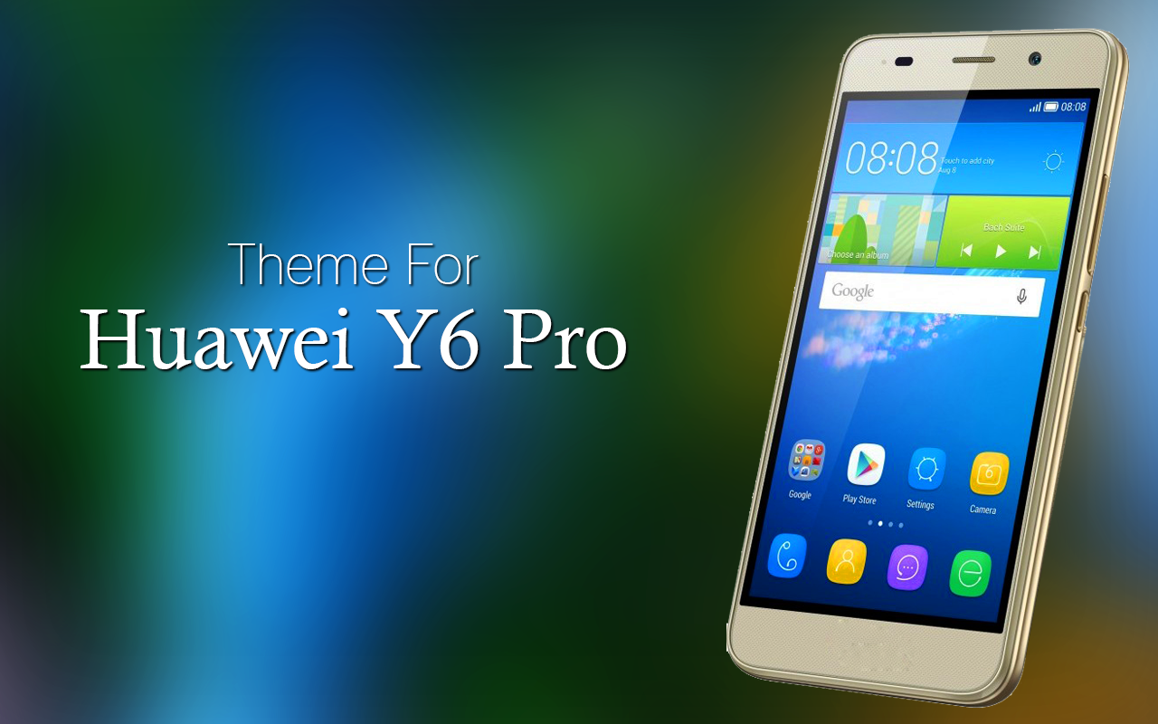 Theme for Huawei Y6 Pro 1 0 2 APK Download - Android Personalization