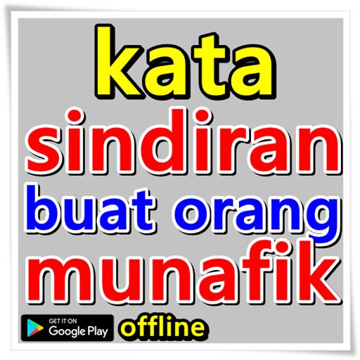 Kata Sindiran Buat Orang Munafik 100 Apk Download Android