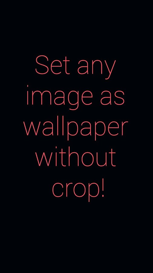 Set wallpaper without crop 1 0 2 APK Download - Android