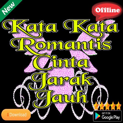 Kata Kata Romantis Cinta Jarak Jauh 66 Apk Download