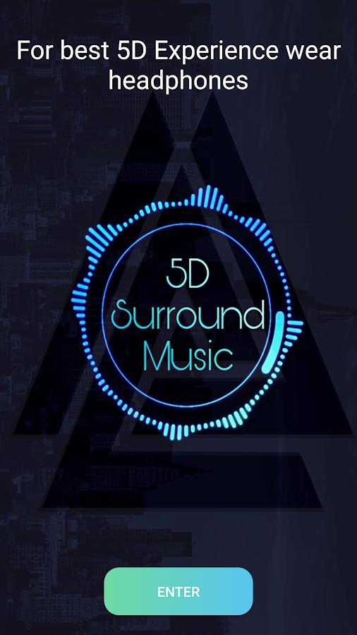 5D Surround Music 1 6 1 APK Download - Android Entertainment