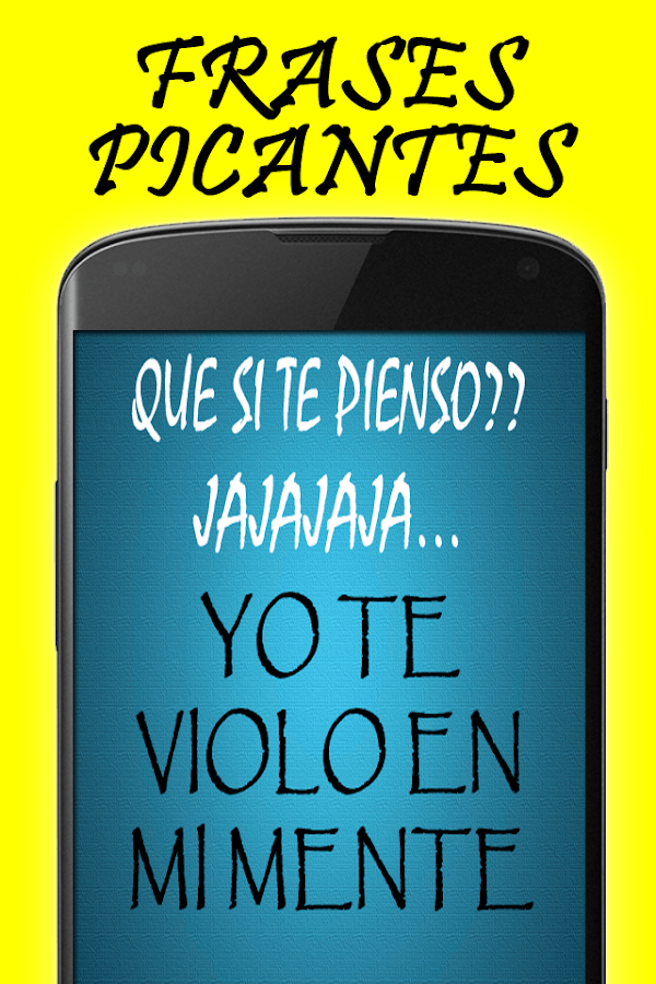 Frases Picantes E Indirectas 107 Apk Download Android