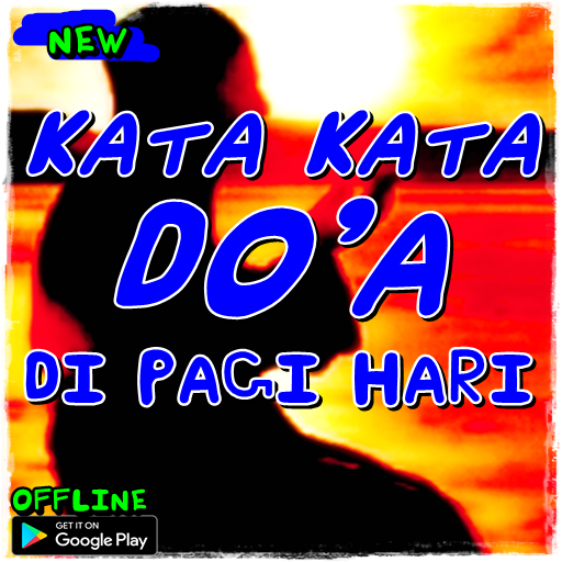 Kata Kata Doa Di Pagi Hari 100 Apk Download Android Books