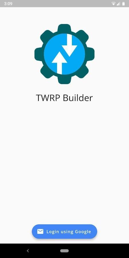 TwrpBuilder (Flutter) 2 6 1 APK Download - Android Tools Apps